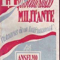 Anselmo Lorenzo - El Proletariado Militante.(Primera y Segunda parte)