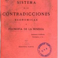 Pierre Joseph Proudhon - Sistema de las contradicciones económicas, o filosofía de la miseria