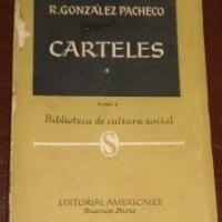 "Rodolfo González Pacheco - ""Carteles"", ""Carteles Tomo I"" y ""Carteles Tomo II"""