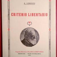 Anselmo Lorenzo Asperilla - Criterio libertario.