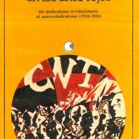 Antonio Bar  - La CNT en los años rojos