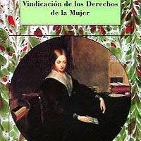Mary Wollstonecraft - Vindicación de los derechos de la mujer
