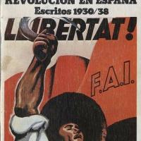 Diego Abad de Santillán - El anarquismo y la Revolución española. Escritos 1930-1938.