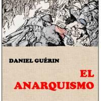Daniel Guerin - El anarquismo.